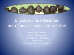 El sistema de relaciones matrilineales en la cultura 1