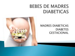 BEBES DE MADRES DIABETICAS