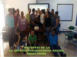 Descargar presentación original - Institución Edu. Rafael Uribe Uribe