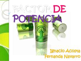 FACTOR DE POTENCIA - Potencia Eléctrica