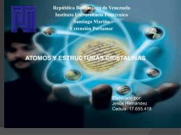 El átomo y su estructura cristalina