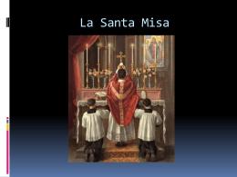 La Santa Misa - Comunidad Catolica Carismatica de Alianza Emaus