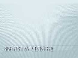 presentacion seguridad logica