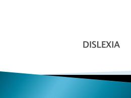 DISLEXIA - Colegio de Audición y Lenguaje