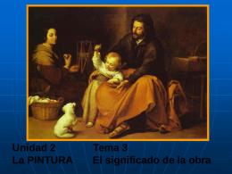 SEGUNDA UNIDAD LAS ARTES PLÁSTICAS Tema 3 La Pintura El