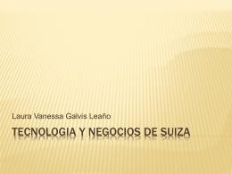 ASPECTO TECNOLOGICO Y NEGOCIOS DE SUIZA