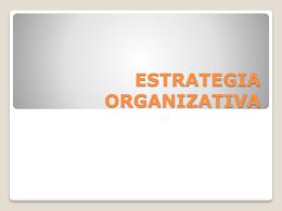 ESTRATEGIA ORGANIZATIVA