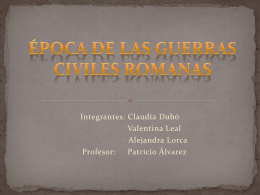 Época de las Guerras Civiles Romanas.