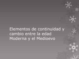Elementos de continuidad y cambio entre la edad Moderna y el