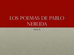 Las Poemas de pablo nERUDA
