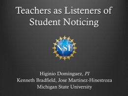 Teachers as Researchers of Student Noticing