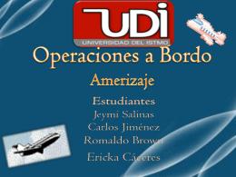 Operaciones a Bordo Amerizaje Estudiantes: Alba Mojica Jeimy