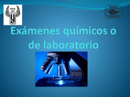 Exámenes químicos o de laboratorio