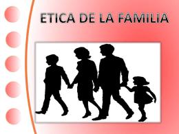 ETICA DE LA FAMILIA