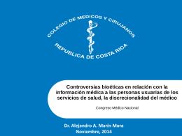 Controversias bioéticas en relación con la información médica