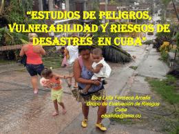 Estudios de peligros, vulnerabilidad y riesgos de desastres en Cuba