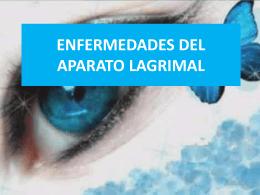ENFERMEDADES DEL APARATO LAGRIMAL