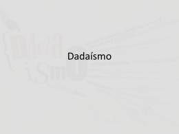 Dadaísmo - Historia del Arte III