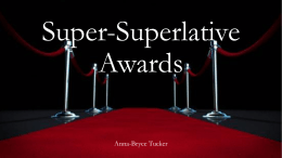Super-Superlative Awards