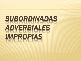 subordinadas adverbiales impropias condicionales
