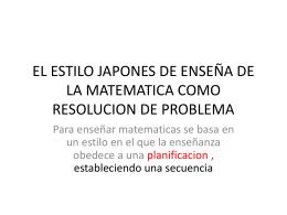 EL ESTILO JAPONES DE ENSEÑA DE LA MATEMATICA COMO