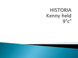 "HISTORIA Kenny held 9""c"""