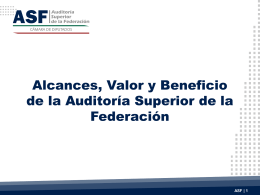 Alcances, valor y beneficio de la ASF