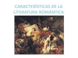 caractersticasdelaliteraturaromntica-150215140640