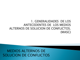 2. GENERALIDADES DE LOS ANTECEDENTES DE LOS MEDIOS