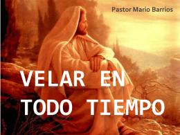 VELAR EN TODO TIEMPO