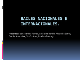 Bailes nacionales e internacionales.