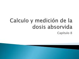 Calculo y medición de la dosis absorvida