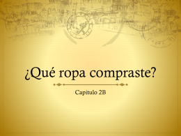 ¿Qué ropa compraste? - Spanish for action