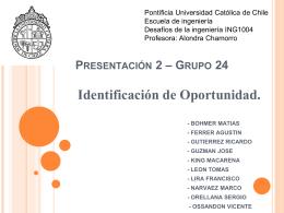 Presentación 2 * Grupo 24 - Pontificia Universidad Católica de Chile
