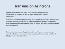 Transmisión Asíncrona