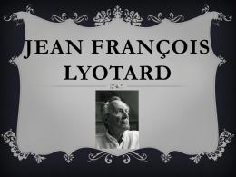 Jean François Lyotard