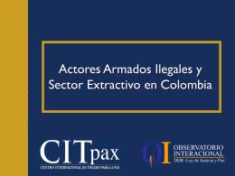 Actores Armados Ilegales y Sector Extractivo 11.9.12