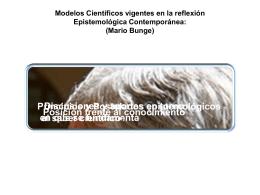 Mario Bunge Breve Presentacion Epistemológica