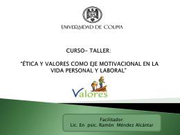 CURSO- TALLER: *ÉTICA Y VALORES COMO EJE
