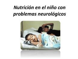 clase 2 . Problemas neurologicos y nutricion