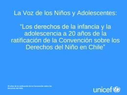 La Voz de los Niños y Adolescentes: Los derechos de la