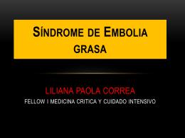 Síndrome de Embolia Grasa liliana paola correa