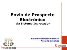 Envío del Prospecto Electrónico vía Sistema Ingresador