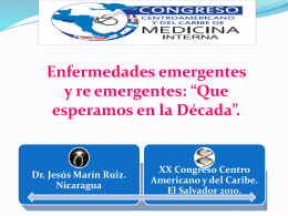 Enfermedades Emergentes y Re emergentes. Dr. Jesus Marin Ruiz