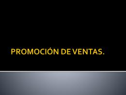 PROMOCIÓN DE VENTAS. - Investigación de Mercados Turísticos