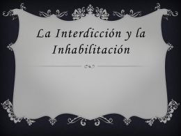 La interdicción y la inhabilitación