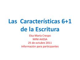 6 +1 Características de la Escritura