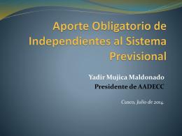 Aporte Obligatorio de Independientes al Sistema Provisional