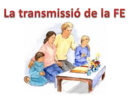 Transmissió de la FE - Bisbat de Sant Feliu de Llobregat