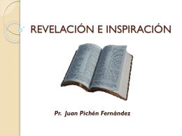 REVELACIÓN E INSPIRACIÓN - El blog del Pr. Juan Pichén